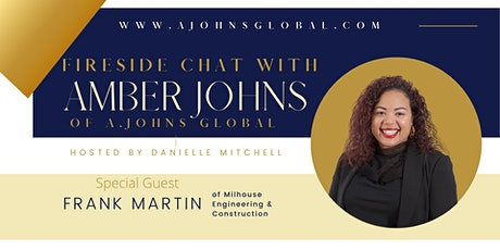 Fireside Chat With Amber Johns of A.Johns Global tickets