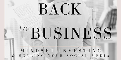 Back to Business - Women's Mindset and Investing - Networking tickets