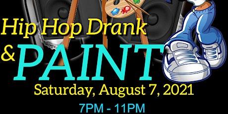 Hip Hop Drank & Paint tickets
