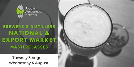 Brewers & Distillers National and Export Market Masterclasses tickets