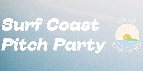 Surf Coast Sustainable Pitch Party tickets