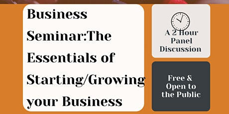 Business Seminar:The Essentials of Starting/Growing  your Business tickets