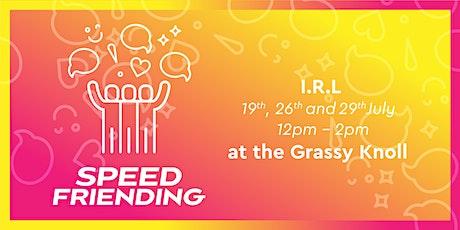 UQU Speed Friending - IRL tickets