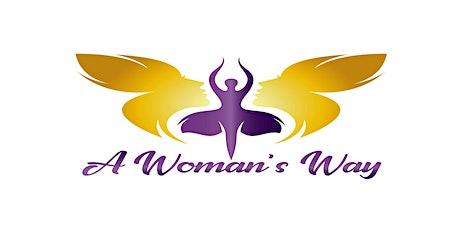 A Woman's Way: Women's Empowerment Workshop - Charlotte tickets