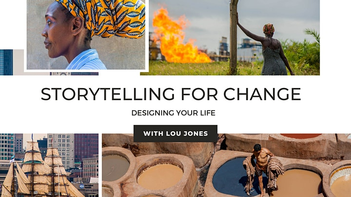 Storytelling for Change: Designing Your Life with Lou Jones image