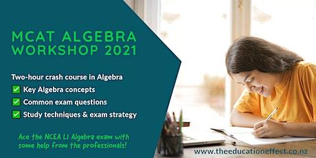NCEA Level 1 MCAT Algebra Exam Workshop (Morning session) tickets