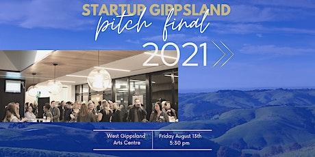 Startup Gippsland Pitch Final 2021 tickets