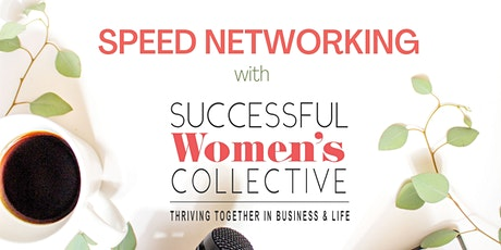 Successful Women's Collective - Northern Beaches Speed Networking tickets