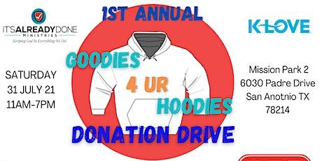 1st Annual Goodies 4 Ur Hoodies tickets