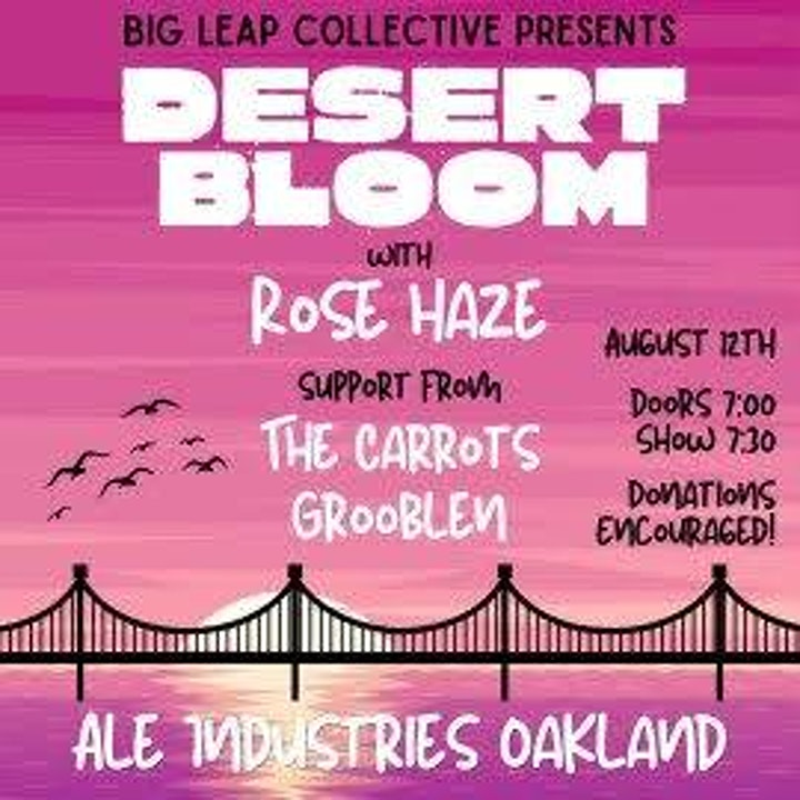 Big Leap Collective Presents: DESERT BLOOM  at Ale Industries image