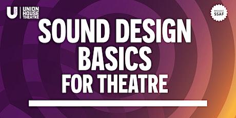Sound Design Basics for Theatre tickets