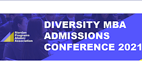19th Annual Diversity MBA Admissions Conference - (School Registration) tickets