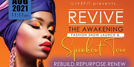 REVIVE: The Awakening Fashion Show/Launch & Tour tickets