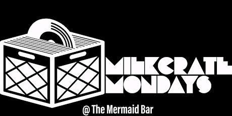 Milk Crate Mondays tickets