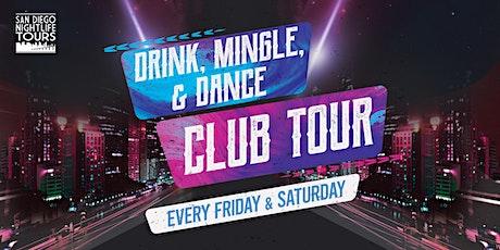 "San Diego ""Drink, Mingle, & Dance!"" Club Tour (4 clubs included) boletos"