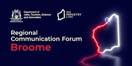Broome Regional Communication Forum tickets