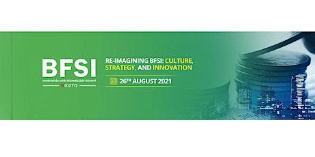 11th Edition - BFSI Innovation & Technology Summit tickets