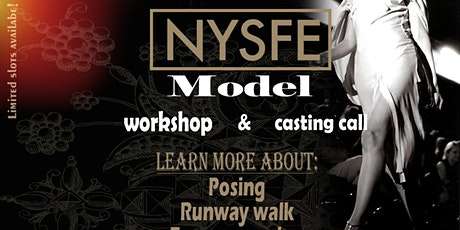 NYSFE Model Casting & Workshop tickets