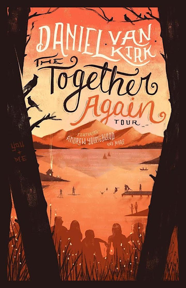 Daniel Van Kirk: Together Again Tour - Chicago image