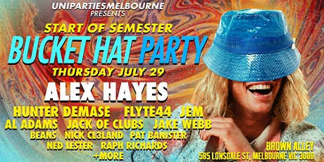 Start Of Semester Bucket Hat Party ft Alex Hayes tickets