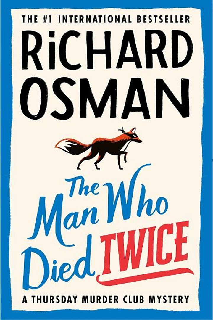B&N Midday Mystery Presents: Richard Osman discusses THE MAN WHO DIED TWICE image