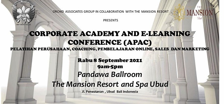 CORPORATE ACADEMY AND E-LEARNING CONFERENCE 8th Sept. 2021 Ubud, Bali image