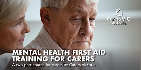 Mental Health First Aid Training  for Carers in Footscray #8257 tickets
