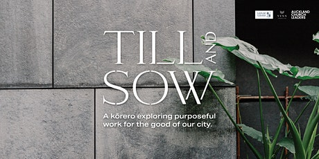 Till and Sow: A kōrero with Jessica Palmer tickets