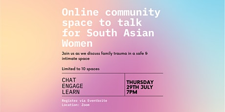 Monthly Virtual Space To Talk For South Asian Women - Family Trauma tickets