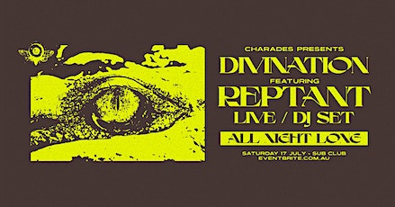 Divination feat. REPTANT (All Night Long) tickets