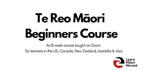 Te Reo Māori Beginners Course (8 weeks) tickets
