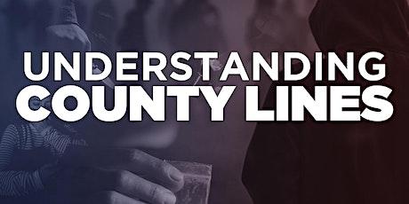Understanding County Lines (UK) Webinar tickets
