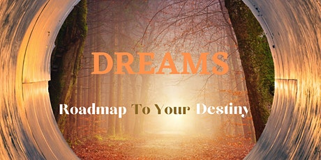 Dream Interpretation Workshop: Roadmap to your Destiny tickets