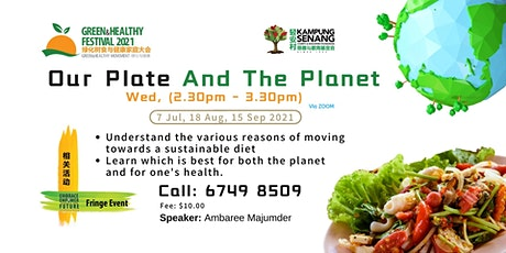Our Plate  And The Planet in August 2021 tickets
