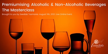Premiumising Alcoholic & Non-Alcoholic Beverages - The Masterclass tickets