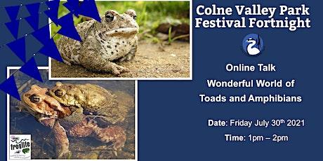 Wonderful World of Toads & Amphibians tickets