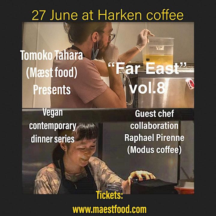 Vegan contemporary dinner event Far East : July 27th Harken coffee image