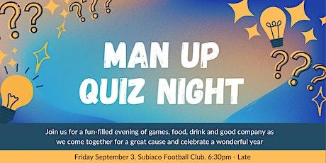 MAN UP Quiz Night tickets