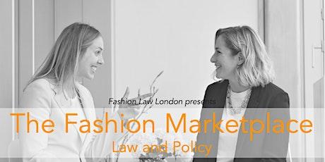 The Fashion Marketplace: Law and Policy biglietti