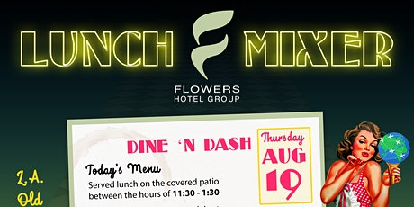 L.A. Old School Lunch Mix & Mingle Travel & Hospitality Luncheon tickets