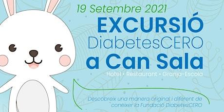Excursió DiabetesCERO a Can Sala entradas