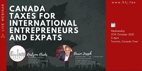 (WEBINAR) CANADA TAXES FOR INTERNATIONAL ENTREPRENEURS AND EXPATS. tickets
