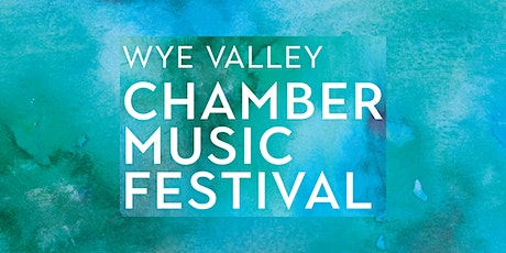 Wye Valley Chamber Music - #4 Concert St Briavel's Church tickets