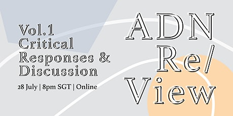 Critical Responses & Discussion - ADN Re/View (Vol.1) tickets