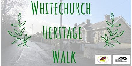 Whitechurch Heritage Walk tickets