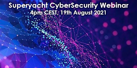 The Superyacht CyberSecurity Webinar tickets