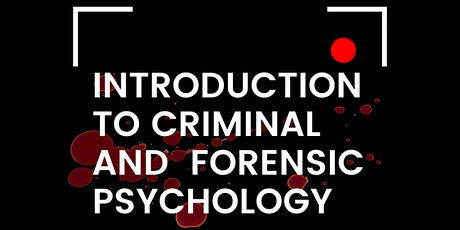 Introduction To Forensic & Criminal Psychology tickets