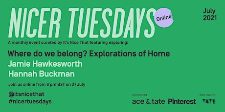 Nicer Tuesdays Online: July tickets