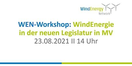 WEN-Workshop: WindEnergie in der neuen Legislatur (online) Tickets