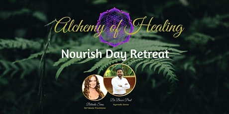 Nourish Day Retreat by Belinda Sims and Dr Bosco Paul(Ayurvedic dr) tickets
